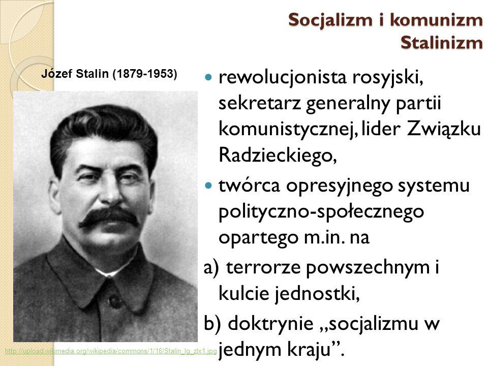 twórca opresyjnego systemu polityczno-społecznego opartego m.in. na