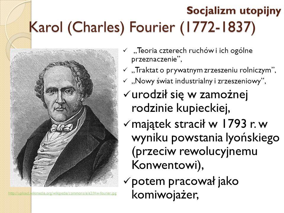 Karol (Charles) Fourier (1772-1837)