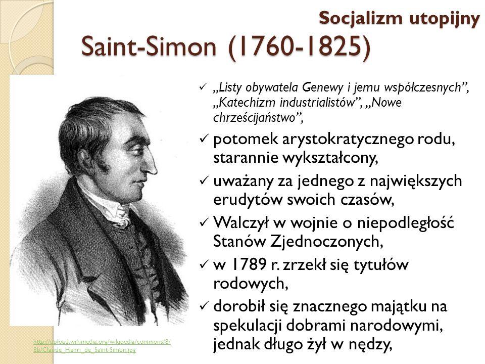 Saint-Simon (1760-1825) Socjalizm utopijny