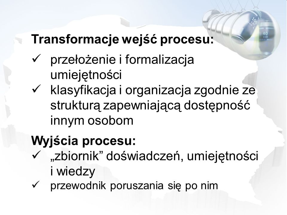 Transformacje wejść procesu: przełożenie i formalizacja umiejętności