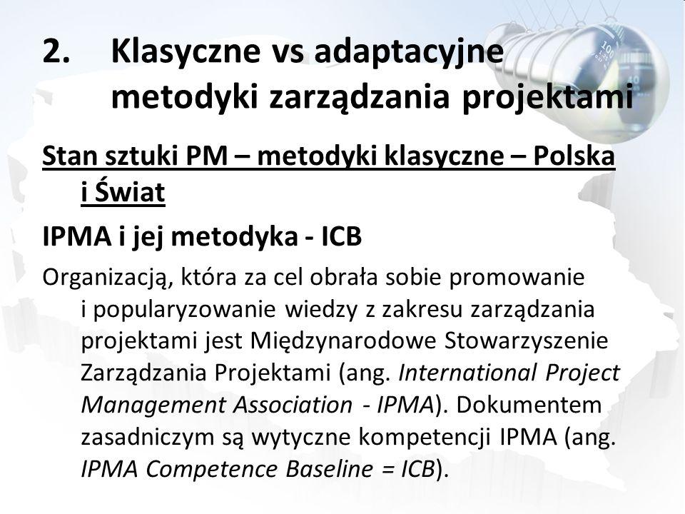 Klasyczne vs adaptacyjne metodyki zarządzania projektami