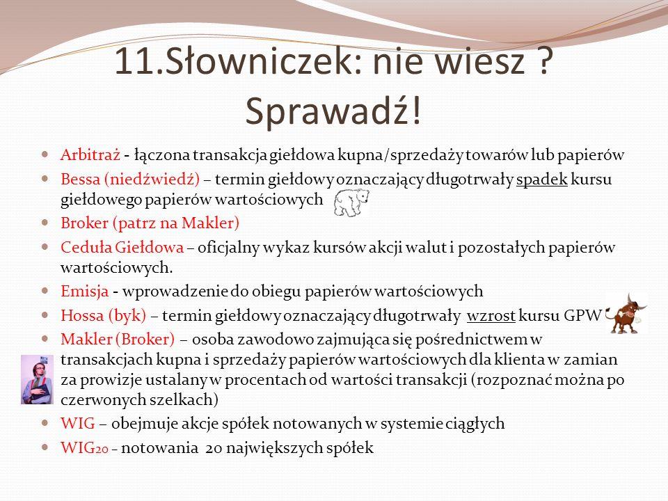 11.Słowniczek: nie wiesz Sprawadź!