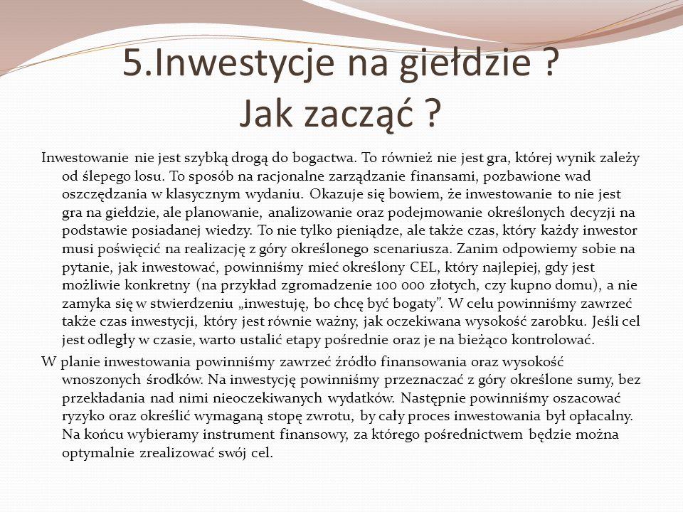 5.Inwestycje na giełdzie Jak zacząć