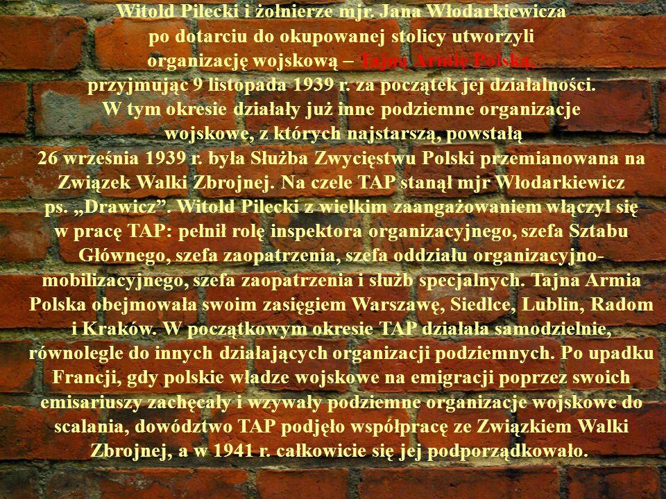 Witold Pilecki i żołnierze mjr. Jana Włodarkiewicza