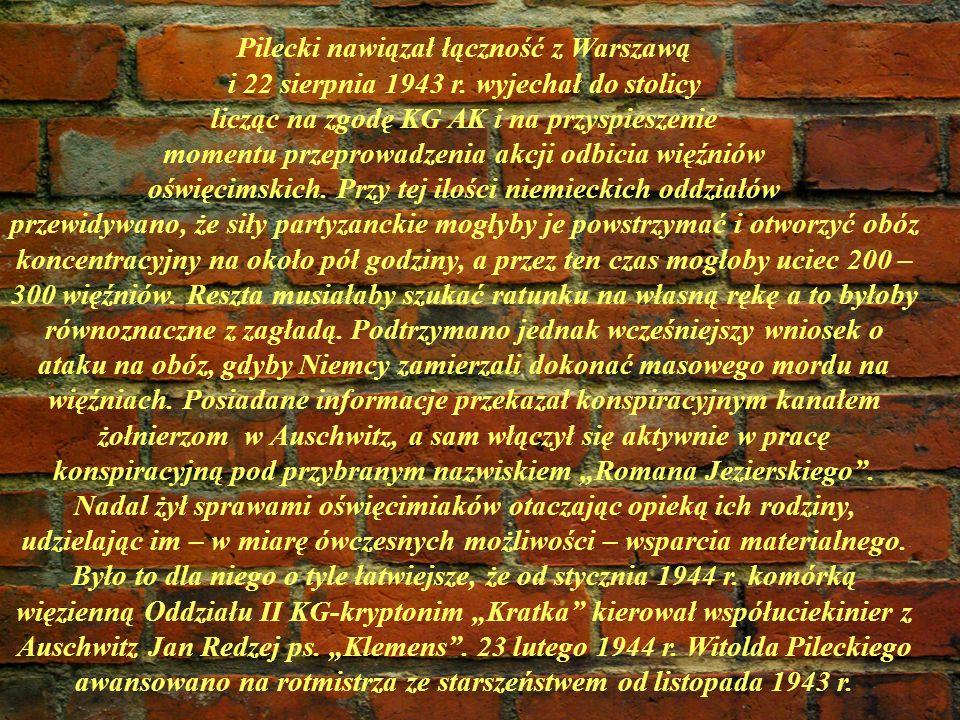 Pilecki nawiązał łączność z Warszawą