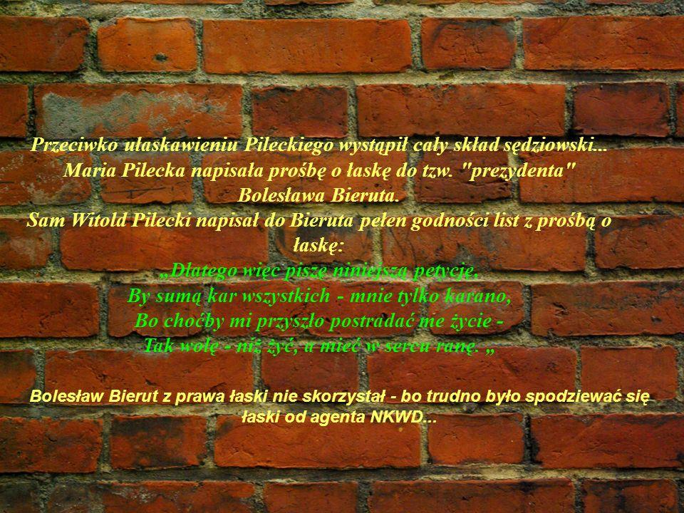 Przeciwko ułaskawieniu Pileckiego wystąpił cały skład sędziowski