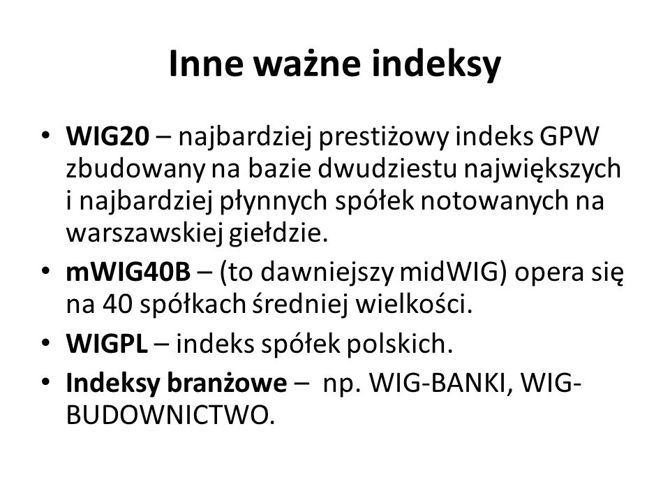 Inne ważne indeksy