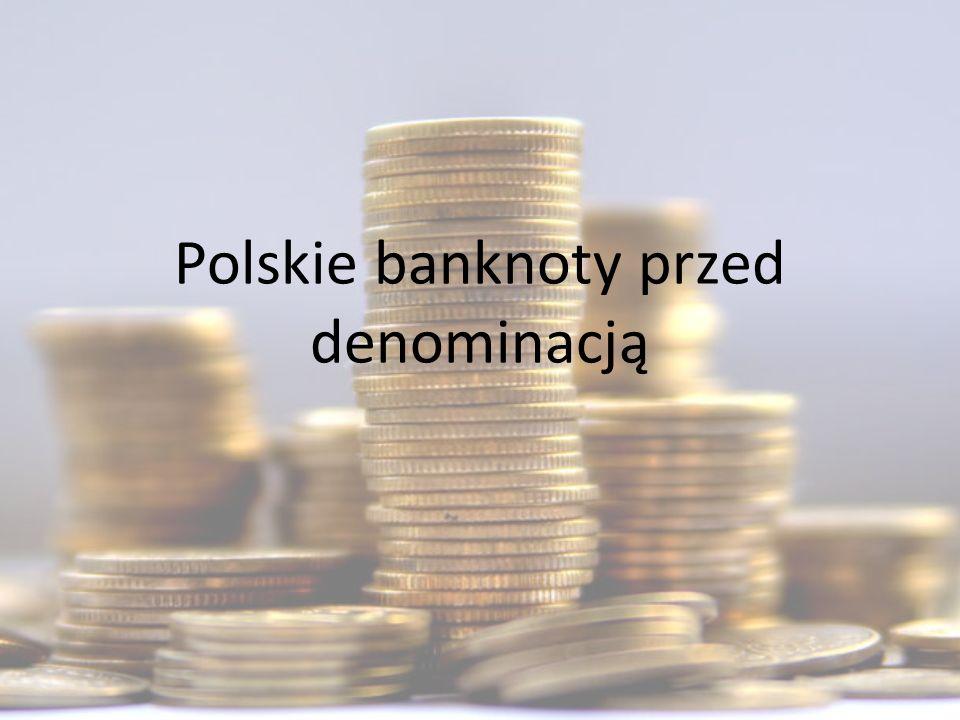 Polskie banknoty przed denominacją