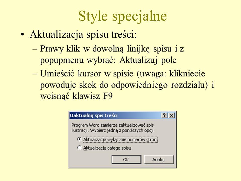 Style specjalne Aktualizacja spisu treści:
