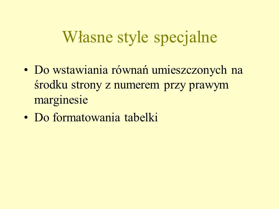 Własne style specjalne