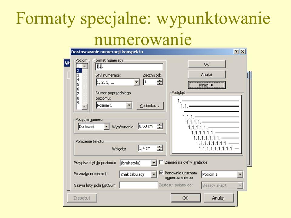 Formaty specjalne: wypunktowanie numerowanie