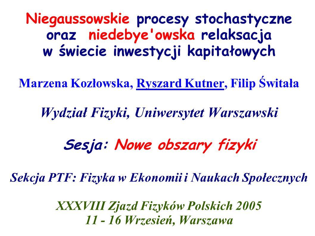 Wydział Fizyki, Uniwersytet Warszawski Sesja: Nowe obszary fizyki