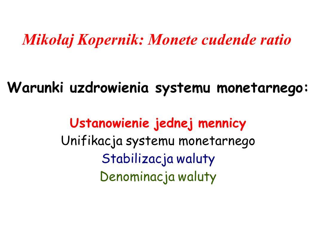 Mikołaj Kopernik: Monete cudende ratio