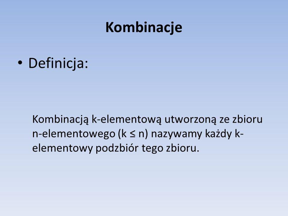 Kombinacje Definicja: