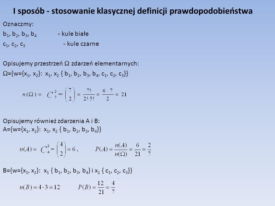I sposób - stosowanie klasycznej definicji prawdopodobieństwa