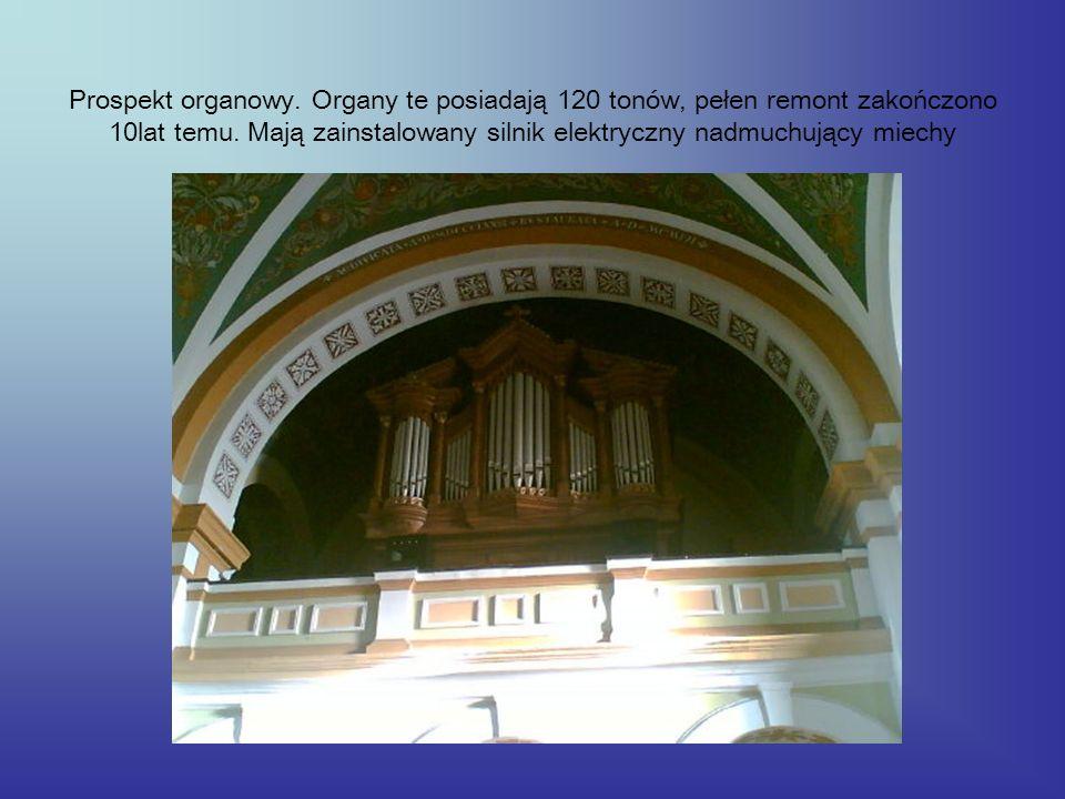 Prospekt organowy. Organy te posiadają 120 tonów, pełen remont zakończono 10lat temu.