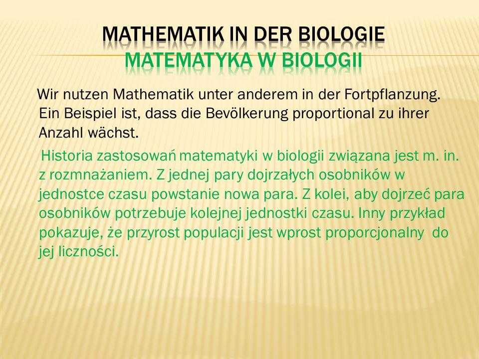 Mathematik in der Biologie Matematyka w biologii