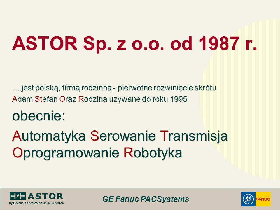 ASTOR Sp. z o.o. od 1987 r. obecnie: