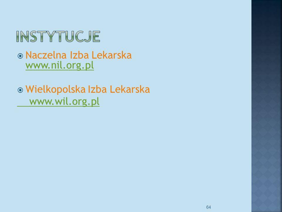 Instytucje Naczelna Izba Lekarska www.nil.org.pl