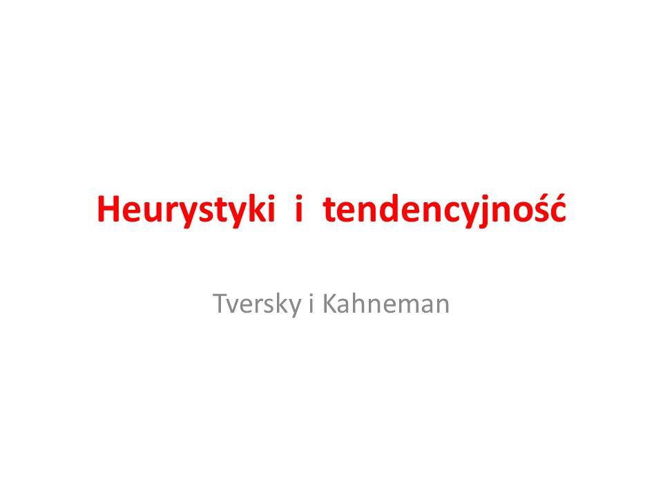 Heurystyki i tendencyjność