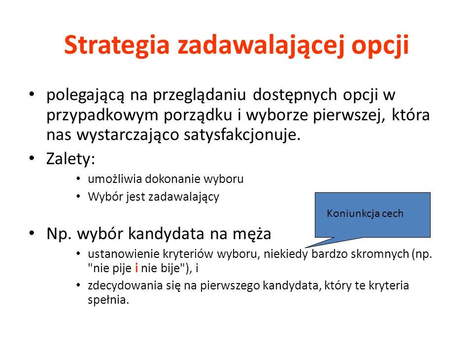 Strategia zadawalającej opcji