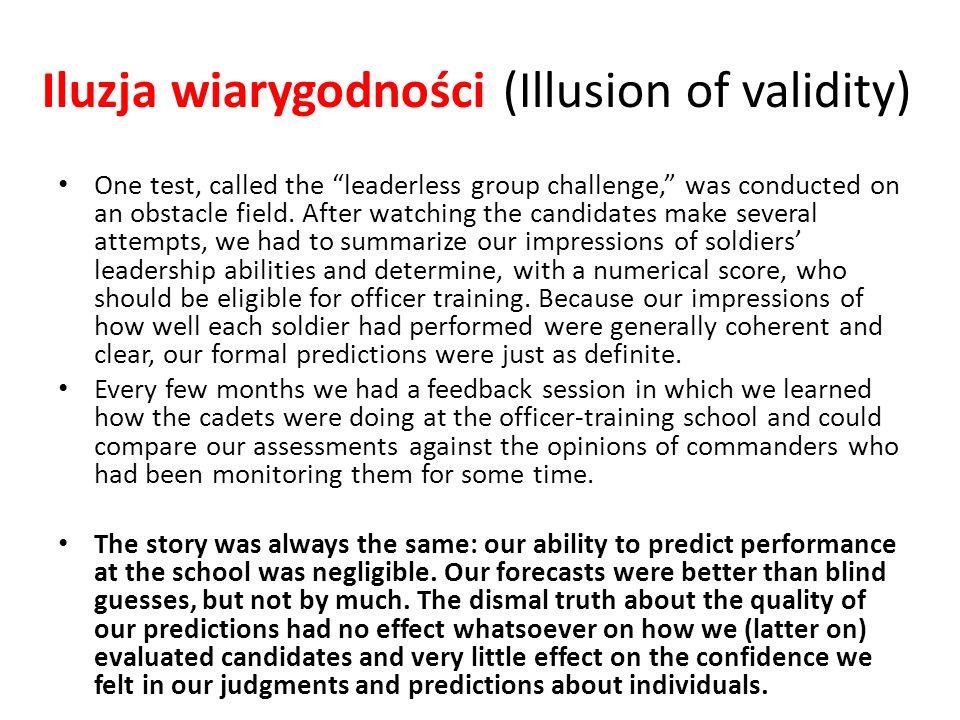 Iluzja wiarygodności (Illusion of validity)