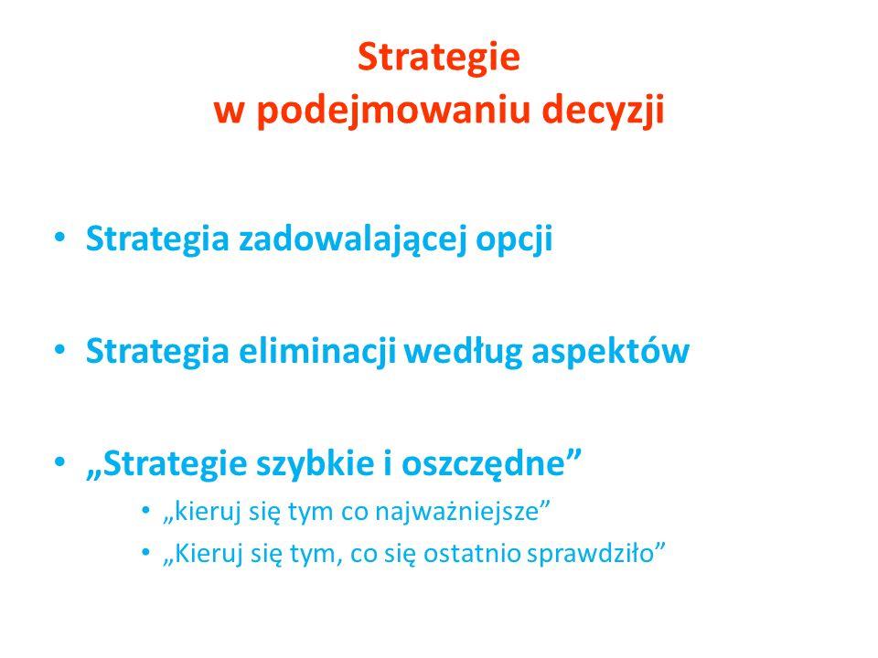 Strategie w podejmowaniu decyzji