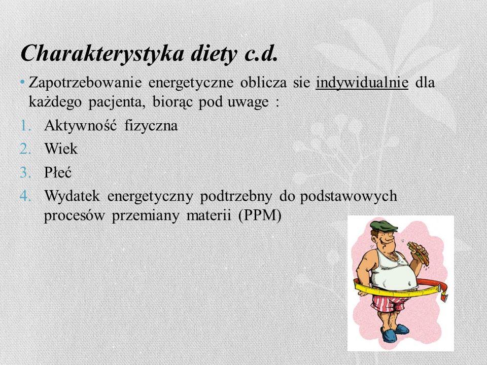 Charakterystyka diety c.d.