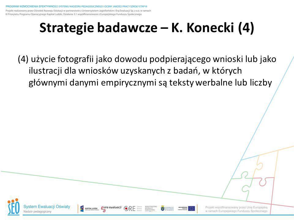 Strategie badawcze – K. Konecki (4)