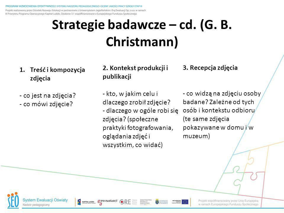 Strategie badawcze – cd. (G. B. Christmann)