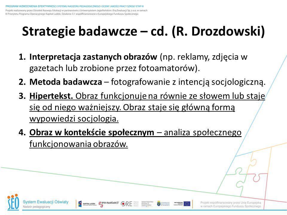 Strategie badawcze – cd. (R. Drozdowski)