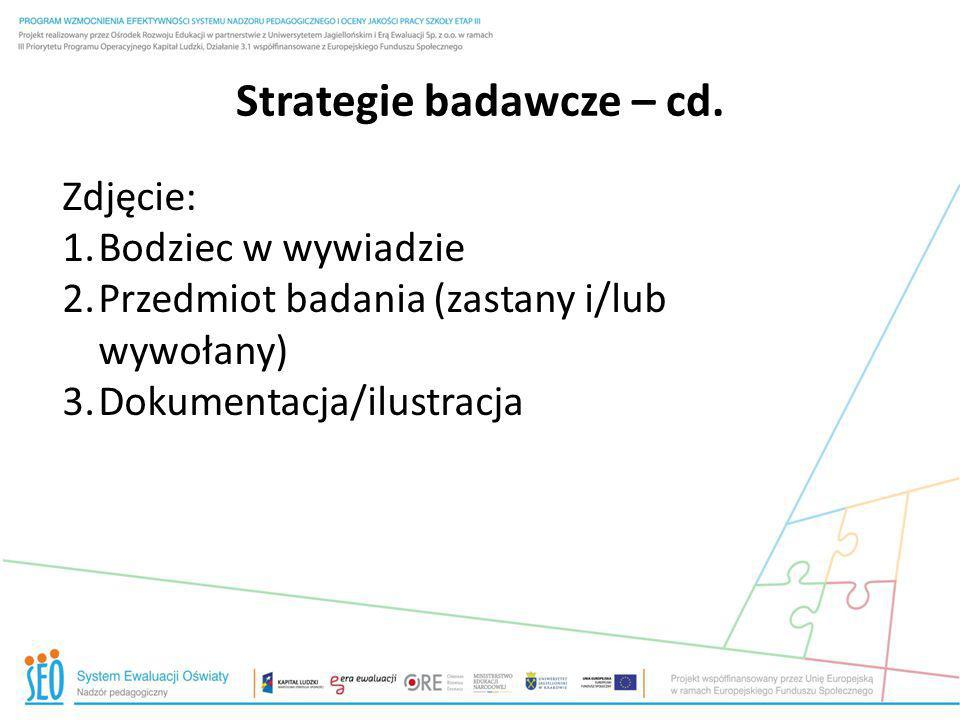 Strategie badawcze – cd.