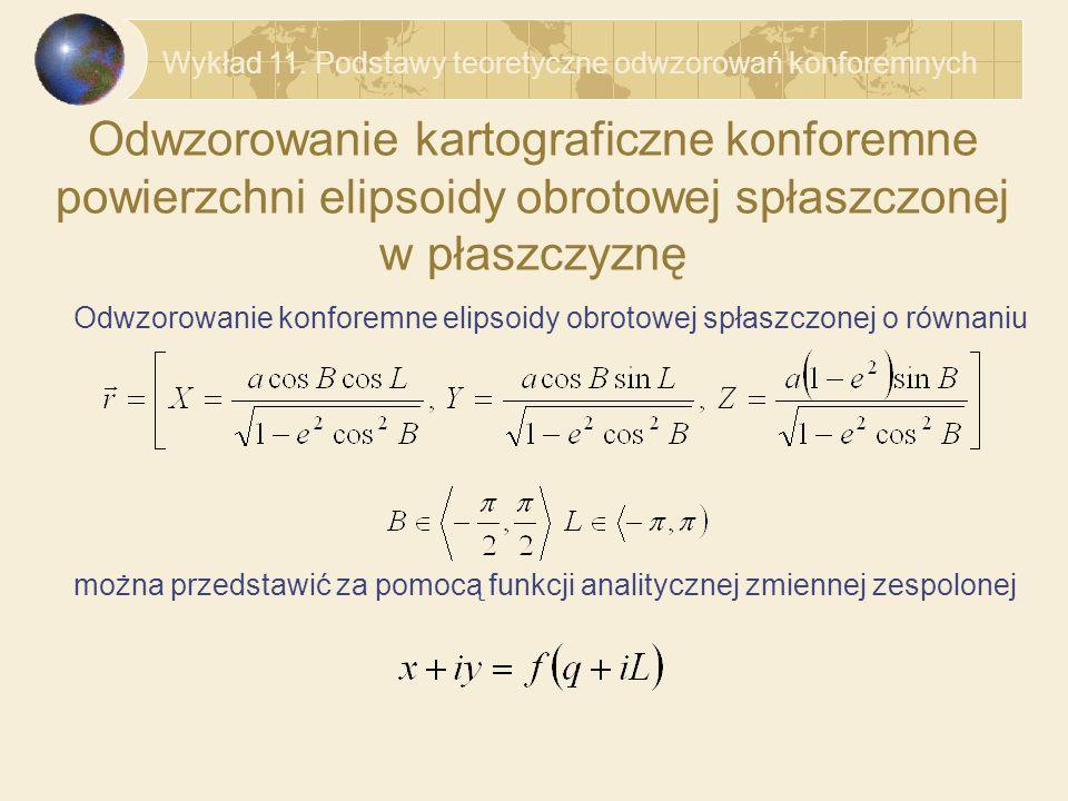 Wykład 11. Podstawy teoretyczne odwzorowań konforemnych