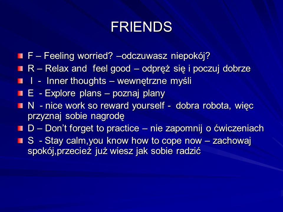 FRIENDS F – Feeling worried –odczuwasz niepokój