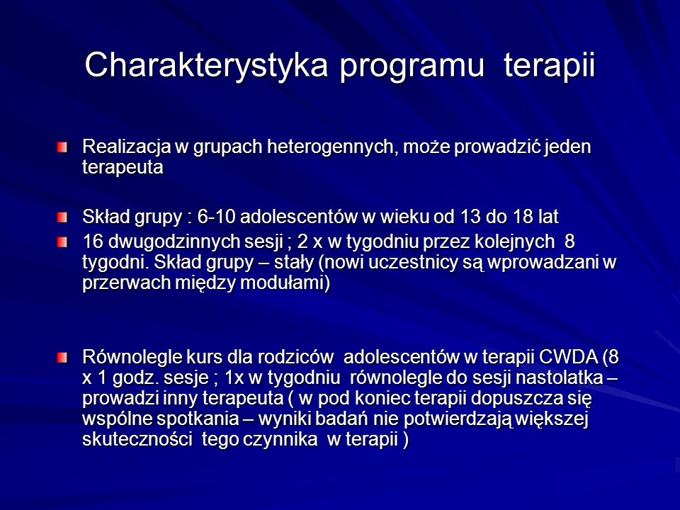 Charakterystyka programu terapii