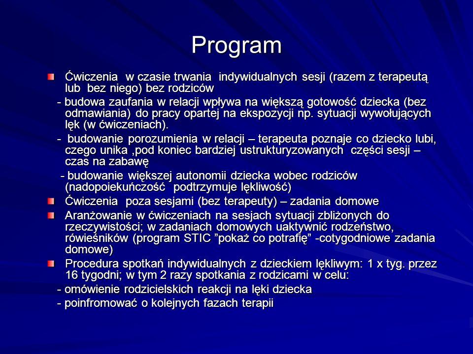 Program Ćwiczenia w czasie trwania indywidualnych sesji (razem z terapeutą lub bez niego) bez rodziców.