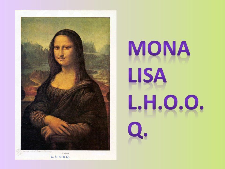 Mona Lisa L.H.O.O.Q.