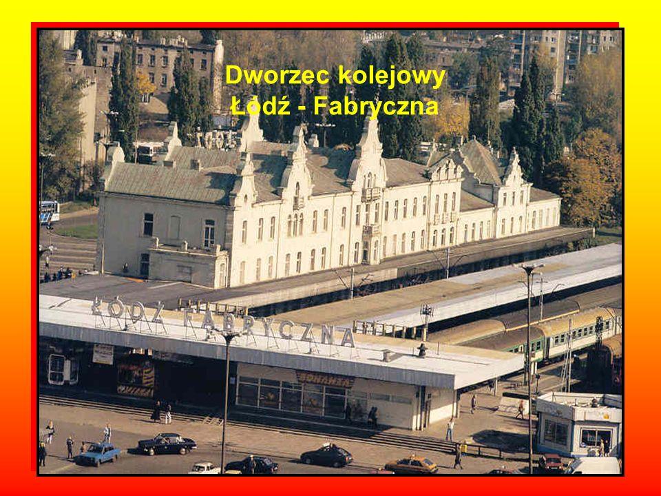 Dworzec kolejowy Łódź - Fabryczna