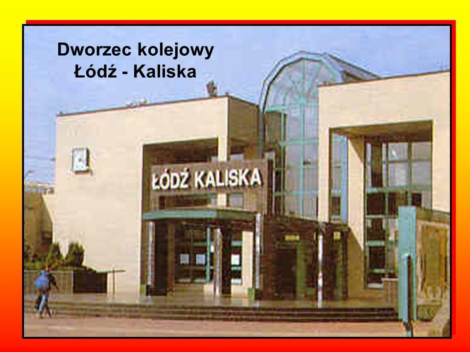 Dworzec kolejowy Łódź - Kaliska