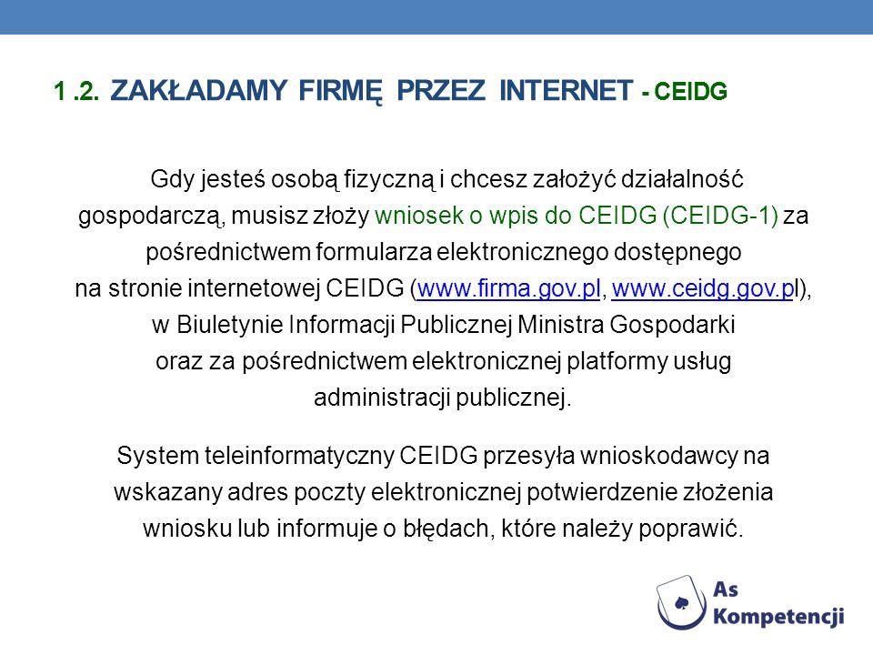 1 .2. zakładamy firmę przez Internet - ceidg