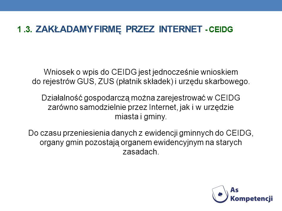 1 .3. zakładamy firmę przez Internet - ceidg