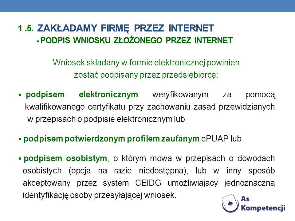 1 .5. zakładamy firmę przez Internet - podpis wniosku złożonego przez Internet