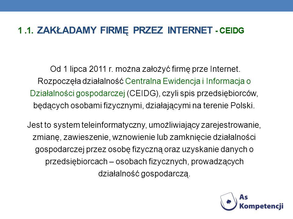 1 .1. zakładamy firmę przez Internet - ceidg