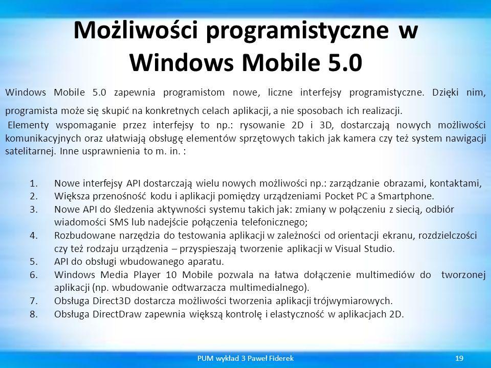 Możliwości programistyczne w Windows Mobile 5.0