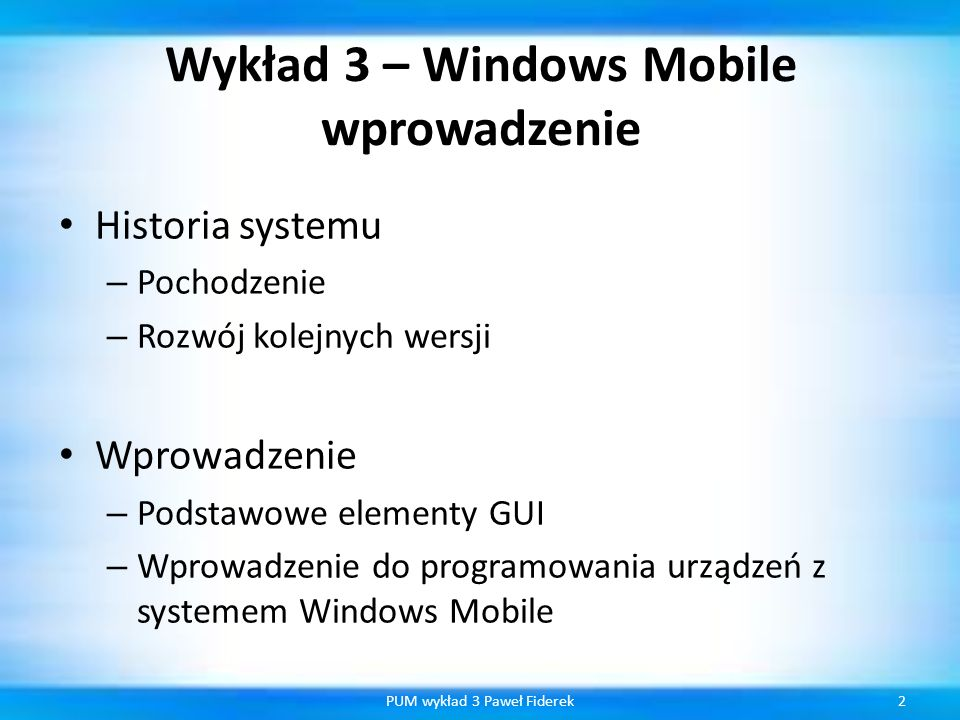 Wykład 3 – Windows Mobile wprowadzenie