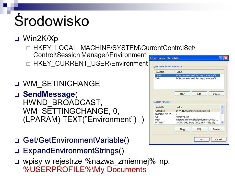 Środowisko Win2K/Xp WM_SETINICHANGE