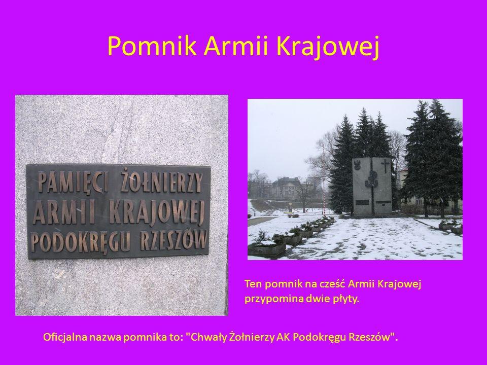 Pomnik Armii Krajowej Ten pomnik na cześć Armii Krajowej przypomina dwie płyty.