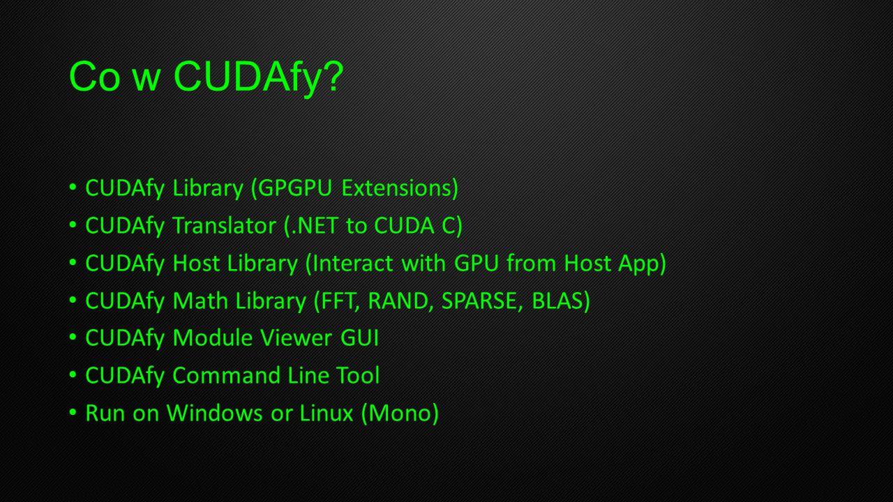 Co w CUDAfy CUDAfy Library (GPGPU Extensions)