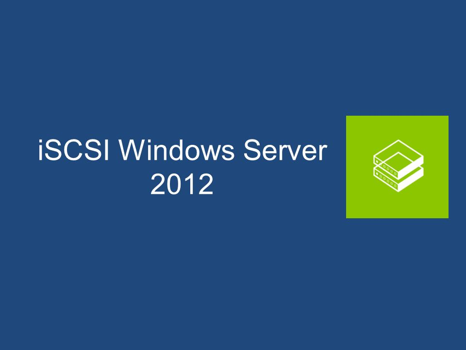 iSCSI Windows Server 2012