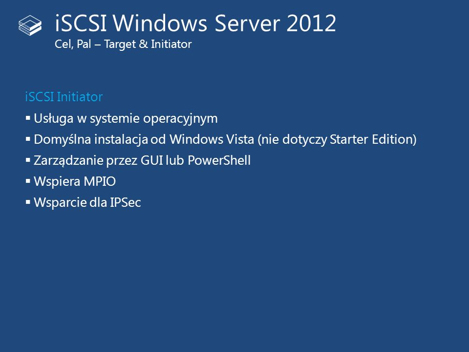 iSCSI Windows Server 2012 Cel, Pal – Target & Initiator